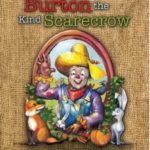Burton the Kind Scarecrow by V.A. Boeholt – Review & Giveaway