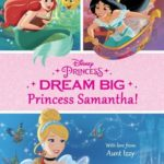Disney's Dream Big Princess – Book Release August 2016